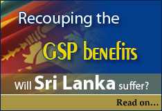 Recouping the GSP benefits Will Sri Lanka suffer