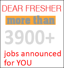 More than 3900 Jobs announced for FRESHERS