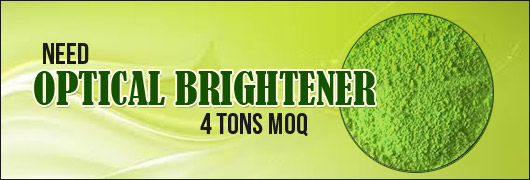 Need Optical Brightener 4 tons MOQ