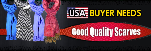 USA buyer needs Good Quality Scarves