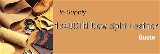 To Supply 1x40CTN Cow Split Leather - Quote