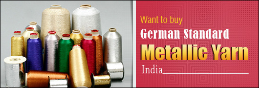 Want to buy german standard Metallic Yarn India