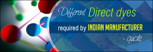Different Direct dyes required  by Indian company - quote