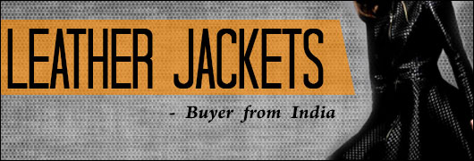 Leather jackets - Buyer from India