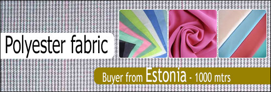 Polyester fabric Buyer from Estonia - 1000 mtrs