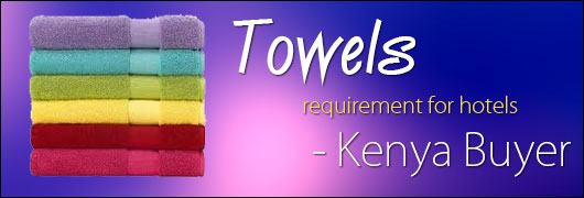Towels requirement for hotels- Kenya Buyer