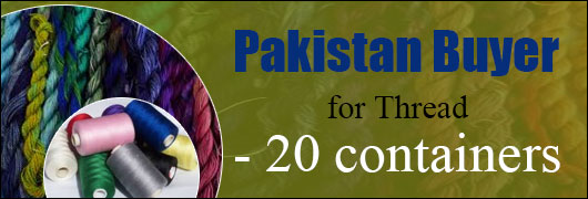 Pakistan Buyer for Thread - 20 containers