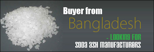 Buyer from Bangladesh - Looking for soda ash manufacturers