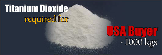 Titanium Dioxide required for USA Buyer - 1000 kgs