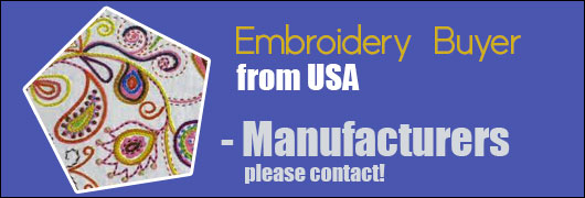 Embroidery Buyer from USA - Manufacturers please contact