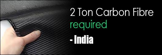 2 Ton Carbon Fibre required - India