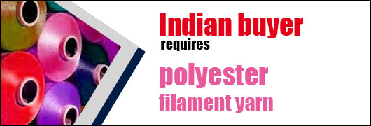 Indian buyer requires polyester filament yarn