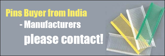 Pins Buyer from India - Manufacturers please contact