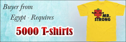 Buyer from Egypt - Requires 5000 T-shirts