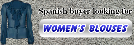 Spanish buyer looking for Womens Blouses