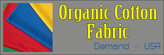 Organic Cotton Fabric in demand - USA Buyer