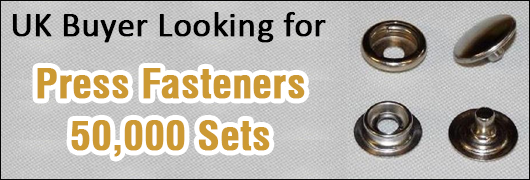 UK Buyer for Press Fasteners - 50,000-70,000 Sets