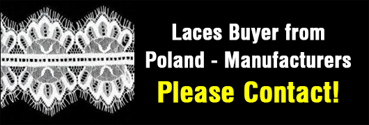 Laces Buyer from Poland - Manufacturers please contact