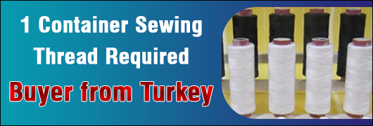 1 Container Sewing Threads required - Turkey