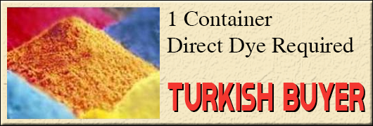 1 Container Direct Dye requirement - Turkish buyer