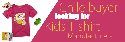 Chile buyer looking for Kids T-shirt Manufacturers