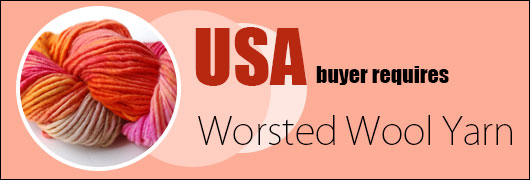 USA buyer requires Worsted Wool Yarn