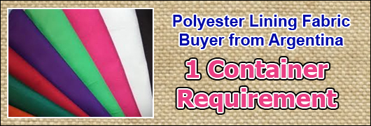 Polyester Lining Fabric Buyer from Argentina 1Container requirement