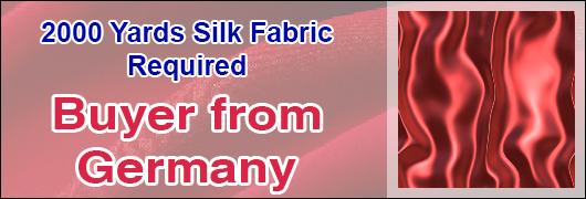 2000 Yards Silk Fabric required - Buyer from Germany
