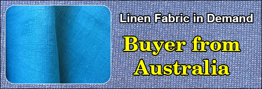 Linen Fabric in demand - Buyer from Australia