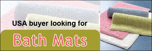 USA buyer looking for Bath Mats