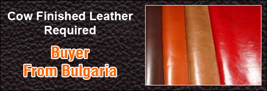 Cow Finished Leather required - Buyer from Bulgaria