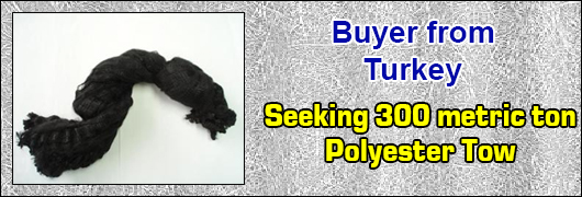 Buyer from Turkey Seeking 300 metric ton of Polyester Tow