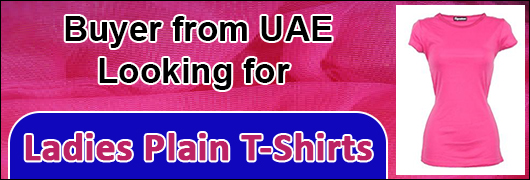 Buyer from UAE - Looking for Ladies Plain T-Shirts
