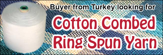 Buyer from Turkey looking for Cotton Combed Ring Spun Yarn