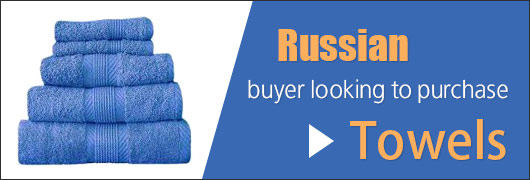 Russian buyer looking to purchase Towels