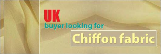 UK buyer looking for Chiffon fabric