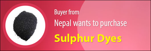 Buyer from Nepal wants to purchase Sulphur Dyes