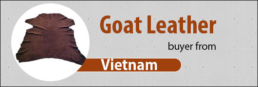 Goat Leather buyer from Vietnam