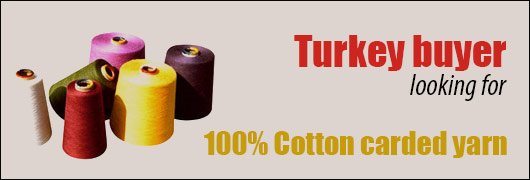 Turkey buyer looking for 100percent Cotton carded yarn