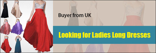 Buyer from UK - Looking for Ladies Long Dresses