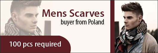 Mens Scarves buyer from Poland- 100 pcs required