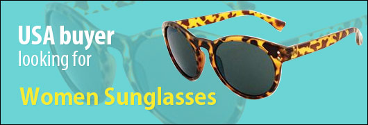 USA buyer looking for Women Sunglasses
