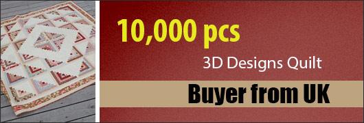 10,000 pcs 3D Designs Quilt - Buyer from UK