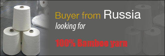 Buyer from Russia looking for 100 Bamboo yarn