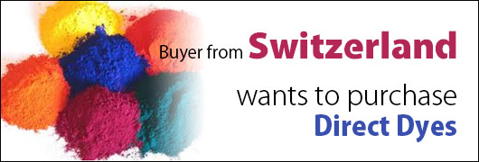 Buyer from Switzerland wants to purchase Direct Dyes