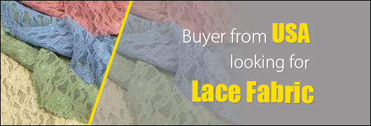 Buyer from USA for Lace Fabric
