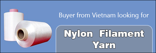 Buyer from Vietnam looking for Nylon Filament Yarn 10 Tons
