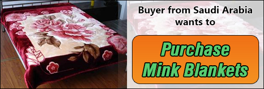 Buyer from Saudi Arabia wants to purchase Blankets