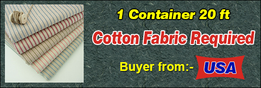 Cotton Fabric Required Buyer from USA