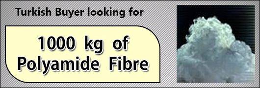 Turkish Buyer looking for 1000 kg of Polyamide Fibre